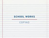 School Works - Copyad
