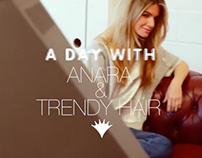 A Day with Trendy Hair & Anara