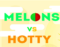 Melons vs Hotty