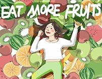 EAT MORE FRUITS