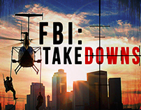 "American Heroes Channel's ""FBI: Takedowns"" Poster"