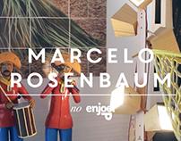 Marcelo Rosenbaum   Enjoei :P