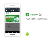 Trolley Fresh - Android app Push notifications design