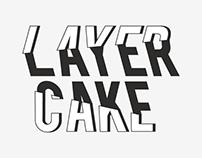 Identity . Layer Cake