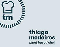 Thiago Medeiros • plant based chef