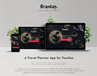 FEASTAY - A Travel Planner App for Foodies - UX/UI