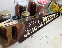 AQUI SERRA-SE PRESUNTO • HANDPAINTED HANDSAW