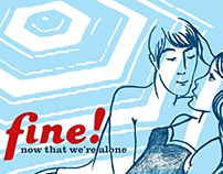 Fine! Now That We're Alone
