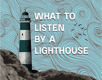 What To Listen by A Lighthouse