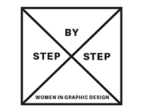 """Step By Step - """"Women In Graphic Design"""""""