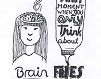 Brain Fries