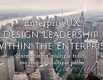Enterprise UX - Design Leadership within the Enterprise