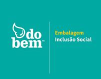 Embalagem Inclusão Social | do bem