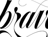 Lettering • brave