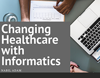 Changing Healthcare with Informatics