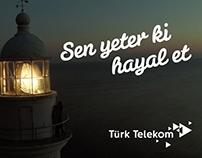 Türk Telekom - Sen Yeter ki Hayal Et