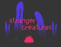 Stranger Creatures