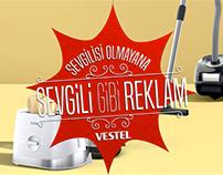 Vestel - Sevgili Gibi Davranan Reklam