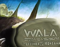 Wala: La Leyenda de la Montaña (CreaDigital 2015 Beta)