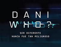 DANI WHO?