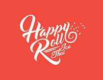 Happy Roll ™