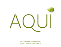 Aqui*- an edible experience about a changing menu
