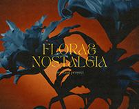 FLORA & NOSTALGIA