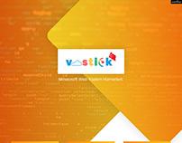 Vostick - Konu tasarımı.