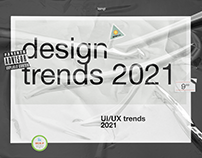 DESIGN • TRENDS • 2021 • WEB • UI/UX • 3D • ANIMATION