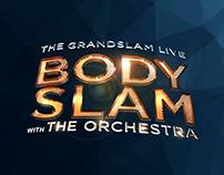 Bodyslam The Grandslam Live Concert