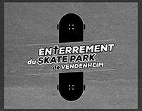 Enterrement du Skate Park de Vendenheim