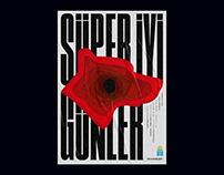 Super Iyi Gunler — poster design