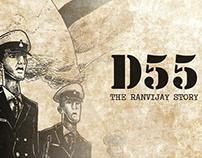 D55 - The Ranvijay Story