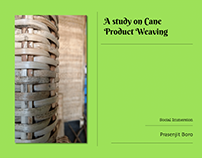 A Study on Cane Product Weaving and Weaver's Life