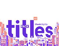Chaotic Big City