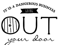 Dangerous Business...
