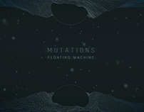 Floating Machine - Mutations EP