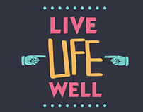 Live Life Well - Posters