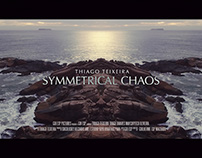 Symmetrical Chaos - Music Video