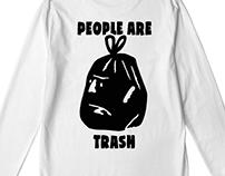 People Are Trash