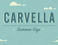 // CARVELLA - Summer Gigs Poster