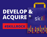 Skill: Develop & Acquire