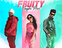Song Poster Design -Fruity Lagdi Hai