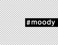 #moody