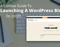 Guide To Launching A WordPress Blog