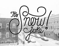 It's snow joke