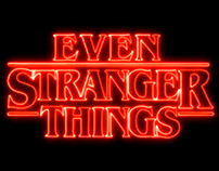 Even Stranger Things