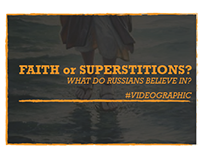Faith / superstitions? What do Russians believe in?