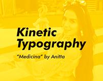 Anitta - Medicina |Kinetic Typography