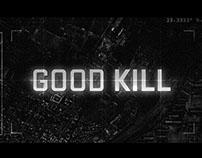 Good Kill - Trailer Graphics